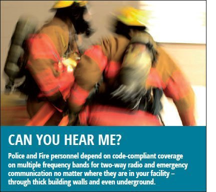 Police and Fire personnel depend on code compliant coverage